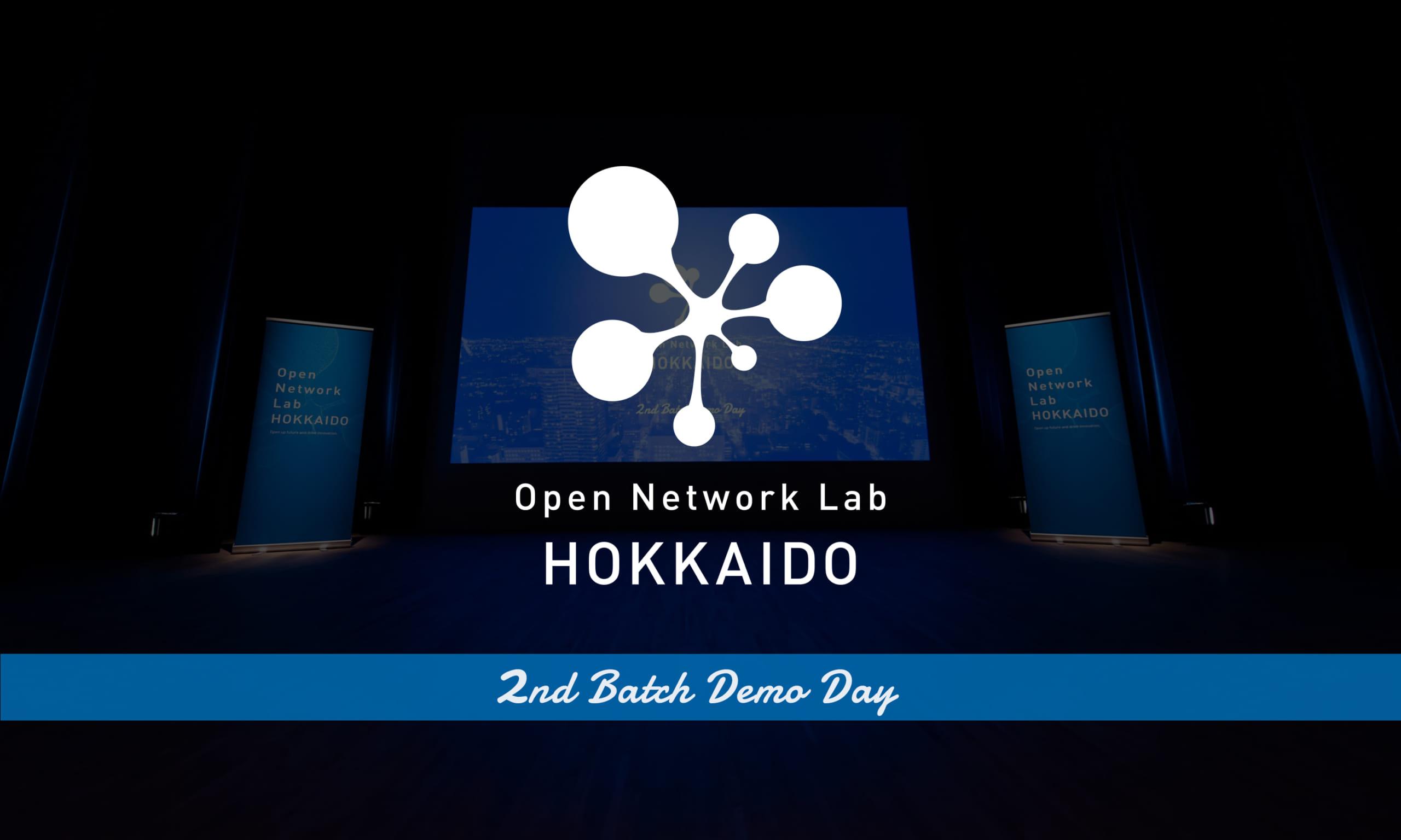 Open Network Lab HOKKAIDO 2nd Batch Demo Day Report
